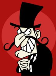 Snidely Whiplash from The Rocky and Bullwinkle Show