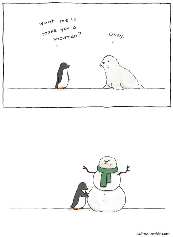 Snowman by Climo: That is one way to make a snowman! Penguin and Seal art by Climo