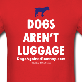 Dogs aren't luggage...: © Dogs Against Romney
