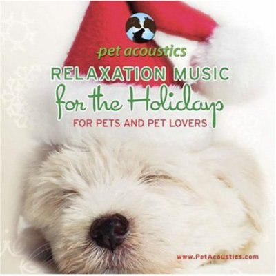 Relaxation Music For The Holidays For Pets & Pet Lovers CD by Pet Acoustics