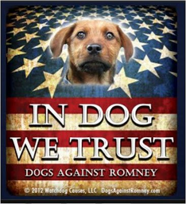 In Dog We Trust... Rusty is the 'face' of Dogs Against Romney: © Dogs Against Romney