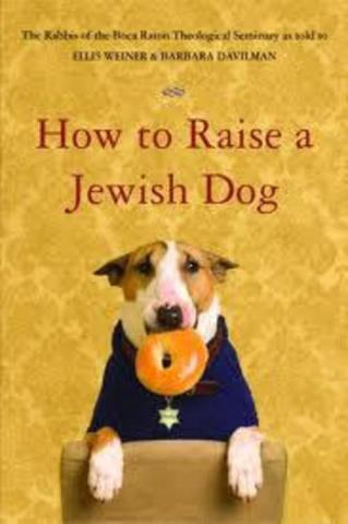 How to Raise a Jewish Dog