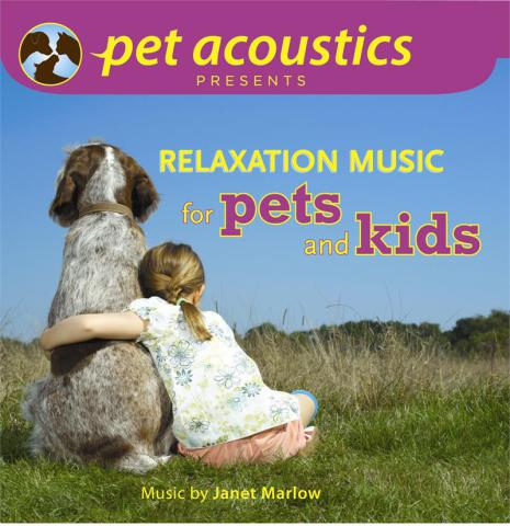 Relaxation Music For Pets and Kids CD by Pet Acoustics