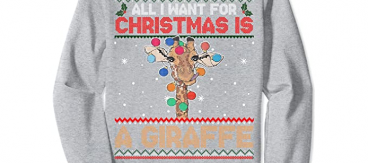 All I Want for Christmas is a Giraffe Sweatshirt