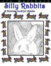 Silly Rabbits Coloring Book For Adults
