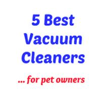 5 Best Vacuum Cleaners ... for pet owners