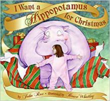 I Want a Hippopotamus for Christmas Storybook